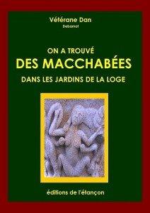Macchabees jardins loges
