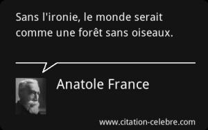 ironie-anatole-france-55875